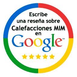 Escribe una reseña sobre Calefacciones Mim en Google